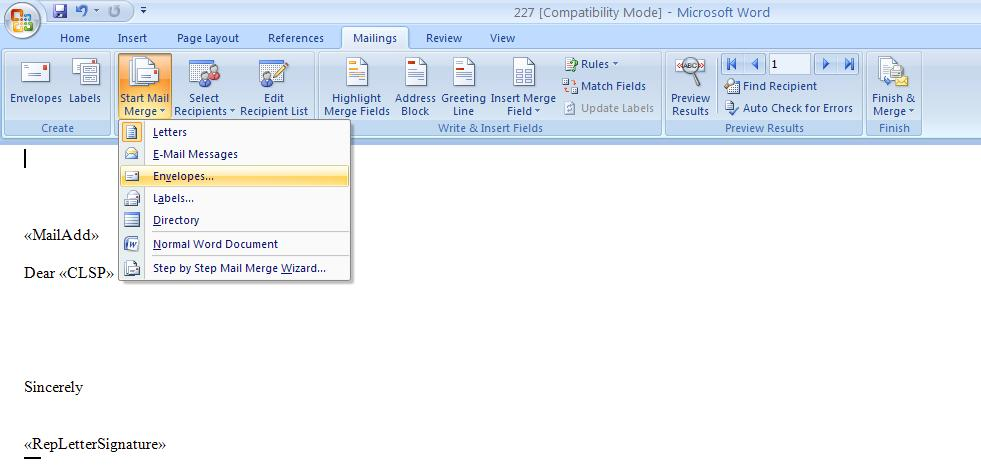 Junxure knowledge base article how to create custom envelope 4 now in word 2007 choose the mailings tab and then click on start mail megre and choose envelopes maxwellsz